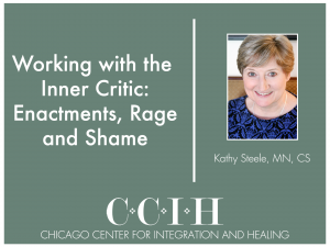 Kathy Steele Working with the Inner Critic
